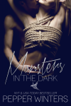 Blog Tour: MONSTERS IN THE DARK SERIES by PEPPER WINTERS