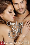 New Release & Giveaway: ONE LAST SIN (THE SIN TRILOGY BOOK III) by GEORGIA CATES