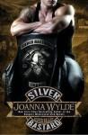 Excerpt Reveal: SILVER BASTARD (SILVER VALLEY #1) by JOANNA WYLDE