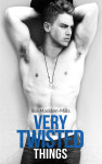 New Release, Excerpt & Giveaway: VERY TWISTED THINGS by ILSA MADDEN-MILLS