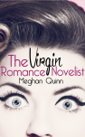 Cover Reveal: THE VIRGIN ROMANCE NOVELIST by MEGHAN QUINN