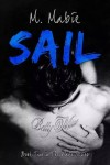 New Release – SAIL (THE WAKE SERIES #2) by M. MABIE