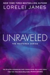 Exclusive Excerpt: UNRAVELED by LORELEI JAMES