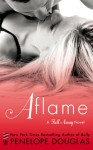 Release Blitz & Giveaway: AFLAME (FALLING AWAY #4) by PENELOPE DOUGLAS