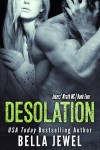 Release Blitz and Giveaway: DESOLATION (JOKERS' WRATH #4) by BELLA JEWEL