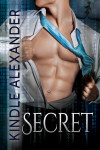 Cover Reveal: SECRET by KINDLE ALEXANDER