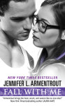 New Release: FALL WITH ME by JENNIFER ARMENTROUT