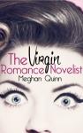 New Release: THE VIRGIN ROMANCE NOVELIST by MEGHAN QUINN