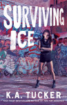 Cover Reveal: SURVIVING ICE (BURYING WATER SERIES) by K.A. TUCKER