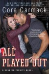 Release Week Blitz: ALL PLAYED OUT (A RUSK UNIVERSITY NOVEL) by CORA CORMACK