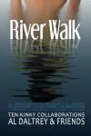 Cover Tour: RIVER WALK by AL DALTREY & Friends