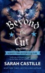 Excerpt Reveal: BEYOND THE CUT (SINNER'S TRIBE MC #2) by SARAH CASTILLE