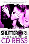 Release Blitz, Review & Giveaway: SHUTTERGIRL by CD REISS
