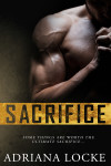 Cover Reveal, Excerpt & Giveaway: Sacrifice by Adriana Locke