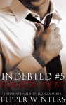 Cover Reveal and Excerpt: FOURTH DEBT (INDEBTED #5) by PEPPER WINTERS