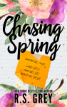 Release Blitz – CHASING SPRING by R.S. GREY