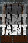 Release Blitz + Excerpt: TAINT (SNAP TRILOGY #2) by TARA DAWN