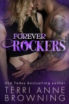 Release Blitz + Giveaway: FOREVER ROCKERS by TERRI ANNE BROWNING