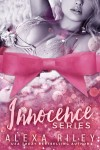 Release Blitz + Excerpt: Innocence's Series Bundle (Innocence #1-3) by Alexa Riley