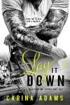 Release Blitz + Excerpt: LAY IT DOWN (BASTARD MC SERIES BOX SET) by CARINA ADAMS