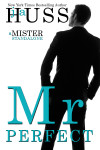 Cover Reveal + Giveaway: Mr. Perfect by J.A. Huss
