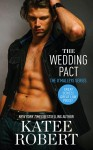 Book Promo + Excerpt: The Wedding Pact by Katee Robert