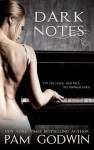 ARC Review + Giveaway: DARK NOTES by PAM GODWIN