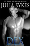 Release Day Blitz + Excerpt: Dex by Julia Sykes