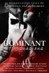 Release Blitz + Excerpt: DOMINANT PERSUASIONS Anthology