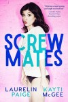 Cover Reveal: Screwmates by Laurelin Paige and Kayti McGee
