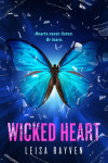WICKED HEART (STARCROSSED #3) by LEISA RAYVEN