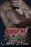 Release Blitz + Excerpt: Honor Me (Men of Inked #6) by Chelle Bliss
