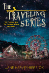 Release Day Blitz + Excerpt: The Traveling Series by Jane Harvey-Berrick