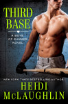 Cover Reveal + Giveaway: Third Base by Heidi McLaughlin