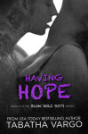 Release Day Blitz + Excerpt & Giveaway: Having Hope (Blow Hole Boys #4) by Tabatha Vargo