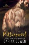 BITTERSWEET (TRUE NORTH #1) by SARINA BOWEN