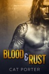 Release Day Review + Giveaway: Blood & Rust (Lock & Key #4) by Cat Porter