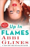 Blog Tour + Giveaway: UP IN FLAMES by ABBI GLINES