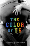 Book Promo: The Color of Us (College Bound #2) by Laura Ward & Christine Manzari