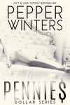 Book Tour + Review & Excerpt: PENNIES (DOLLAR #1) by PEPPER WINTERS