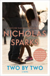 Two by Two by Nicholas Sparks Exclusive Excerpt + Giveaway
