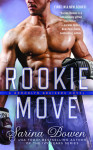 Review + Excerpt & Giveaway: ROOKIE MOVE by SARINA BOWEN