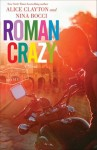 REVIEW + GUEST POST & GIVEAWAY: ROMAN CRAZY by ALICE CLAYTON and NINA BOCCI