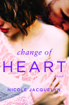 Release Blitz + Giveaway: CHANGE OF HEART by NICOLE JACQUELYN