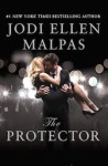 Launch Day Blitz + Giveaway: THE PROTECTOR by Jodi Ellen Malpas