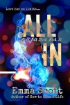 All In (Full Tilt #2) by Emma Scott Excerpt + Giveaway