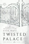 Twisted Palace (The Royals #3) by Erin Watt ARC Review