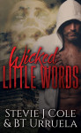 Wicked Little Words by Stevie J. Cole & BT Urruela Release Day Blitz
