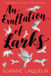 An Exaltation of Larks by Suanne Laqueur Cover Reveal + Pre-Order