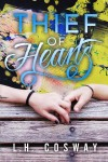 Thief of Hearts by L.H. Cosway Review + Giveaway
